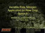 Variable Rate Nitrogen Application on Row Crop Spinach
