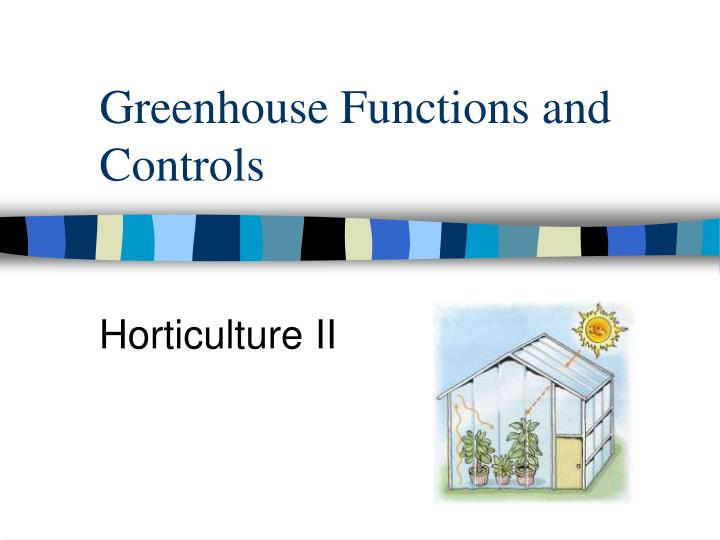 greenhouse functions and controls n.