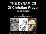 THE DYNAMICS Of Christian Prayer