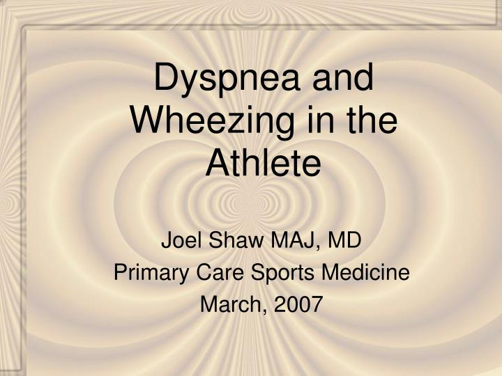 dyspnea and wheezing in the athlete n.