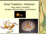 Great Traditions : Hinduism