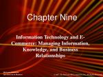 Information Technology and E-Commerce: Managing Information, Knowledge, and Business Relationships
