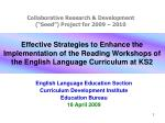 Effective Strategies to Enhance the Implementation of the Reading Workshops of the English Language Curriculum at KS2