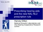 Prescribing hearing aids and the new NAL-NL2 prescription rule