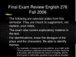Final Exam Review English 276 Fall 2006
