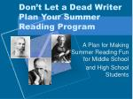 Don't Let a Dead Writer Plan Your Summer Reading Program