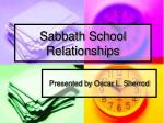 Sabbath School Relationships