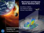 Hurricane and Severe Storm Sentinel (HS 3 )