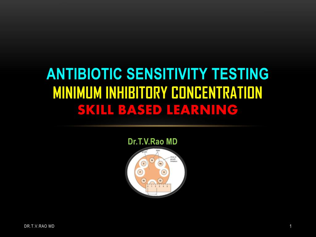 antibiotic sensitivity testing minimum inhibitory concentration skill based learning l.