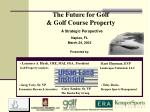 The Future for Golf & Golf Course Property