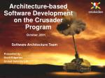 Software Architecture Team Presented by: Scott Edgerton United Defense L.P.