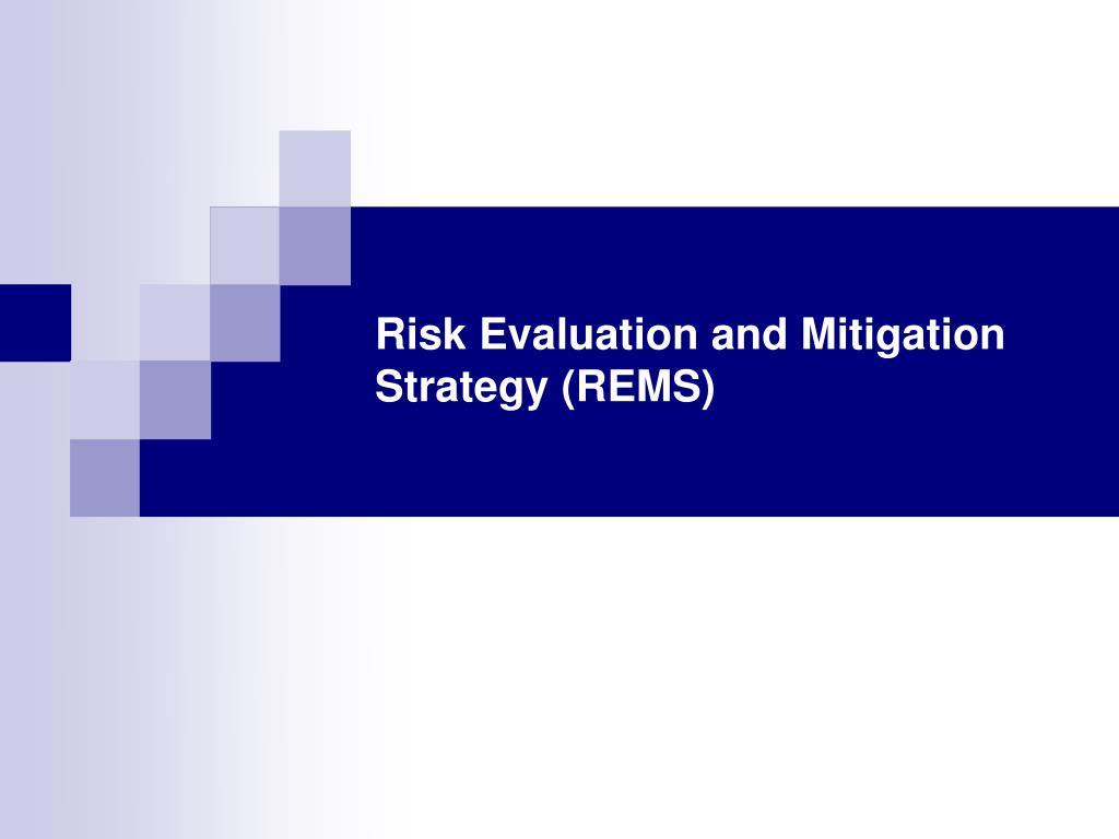 risk evaluation and mitigation strategy rems l.