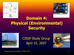 Domain 4: Physical (Environmental) Security