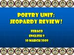 Poetry Unit: Jeopardy Review!
