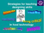 Strategies for teaching designing skills