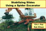 Stabilizing Slides Using a Spider Excavator