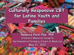 Culturally Responsive CBT for Latino Youth and Families