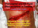 Prehospital and ED Fluid Resuscitation in Trauma … to give or not to give…