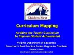 Curriculum Mapping Auditing the Taught Curriculum To Improve Student Achievement