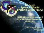 Air Force Space & Missile Systems Center (SMC)