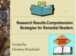 Research Results:Comprehension Strategies for Remedial Readers