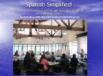 Spanish Simplified!