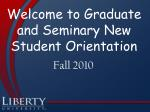 Welcome to Graduate and Seminary New Student Orientation