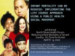 Infant Mortality  Can  B e Reduced: Implementing  the Life Course Approach  Using a Public Health Social Movement
