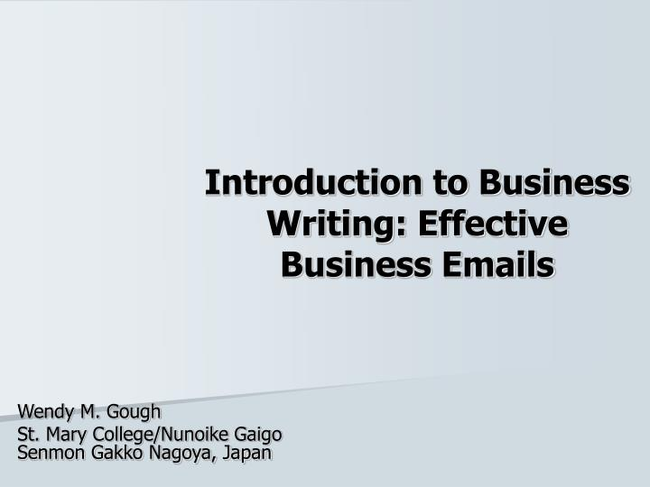 introduction to business writing effective business emails n.