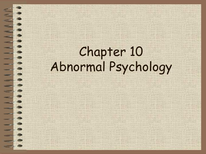 chapter 10 abnormal psychology n.