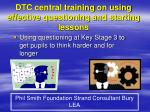 DTC central training on using effective questioning and starting lessons