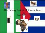 The Talking Drums of Yoruba Land