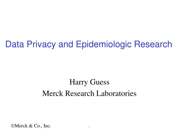 data privacy and epidemiologic research n.