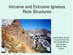 Intrusive and Extrusive Igneous Rock Structures