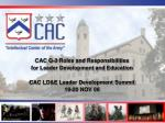 CAC G-3 Roles and Responsibilities for Leader Development and Education CAC LD&E Leader Development Summit 19-20 NOV