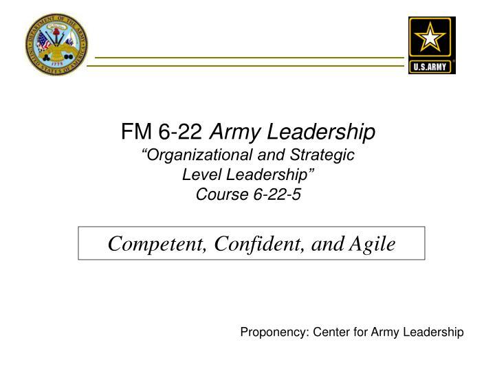 fm 6 22 army leadership organizational and strategic level leadership course 6 22 5 n.