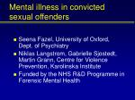 Mental illness in convicted sexual offenders