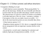 Chapter 11 -2 Urban systems and urban structures