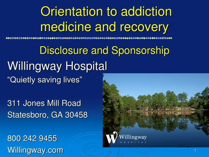 orientation to addiction medicine and recovery disclosure and sponsorship n.