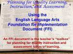 Using the English Language Arts Foundation for Implementation Document (FFI)