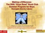 "Making a Difference: The 2006 ""Guys Read"" Book Club Summer Program for Boys Hennepin County Library"