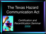 The Texas Hazard Communication Act