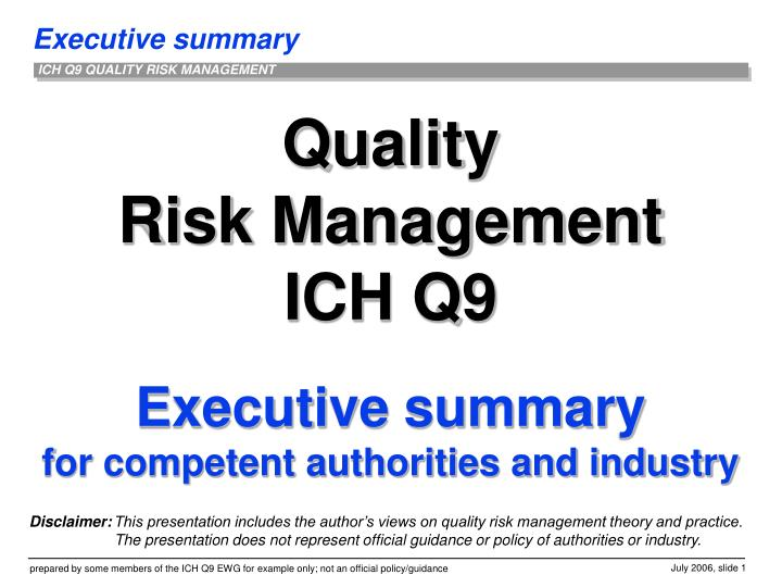 quality risk management ich q9 executive summary for competent authorities and industry n.