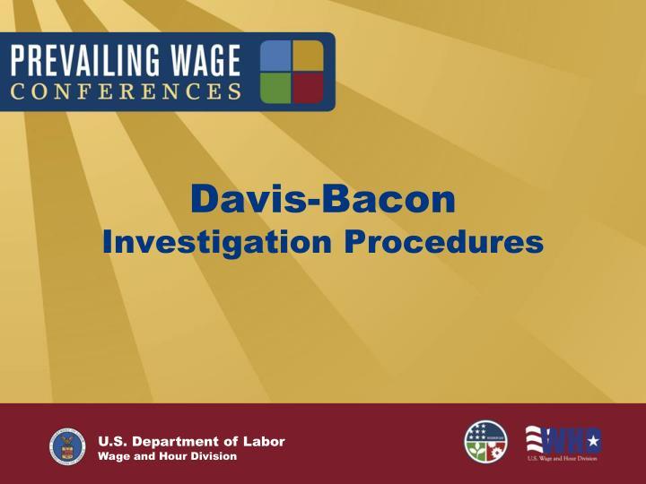 davis bacon investigation procedures n.