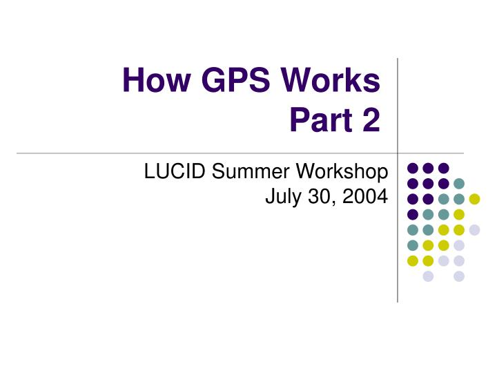 how gps works part 2 n.