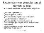 Recomendaciones generales para el proyecto de tesis