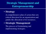 Strategic Management and Entrepreneurship