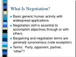 What Is Negotiation?