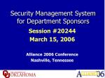 Security Management System for Department Sponsors