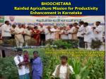 BHOOCHETANA Rainfed  Agriculture Mission for Productivity Enhancement in Karnataka